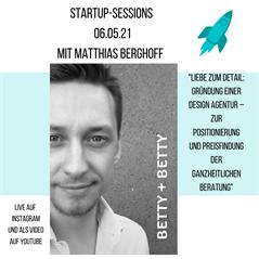 Startup-Session mit Matthias Berghoff (Betty+Betty)